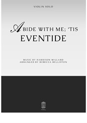 Abide With Me; 'Tis Eventide (C Instrument)